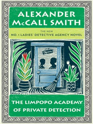 cover image of The Limpopo Academy of Private Detection