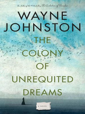 cover image of The Colony of Unrequited Dreams