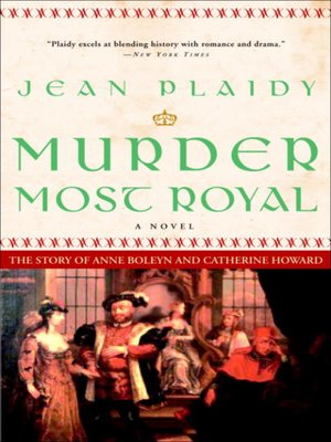 cover image of Murder Most Royal: The Story of Anne Boleyn and Catherine Howard