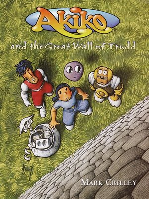 cover image of Akiko and the Great Wall of Trudd