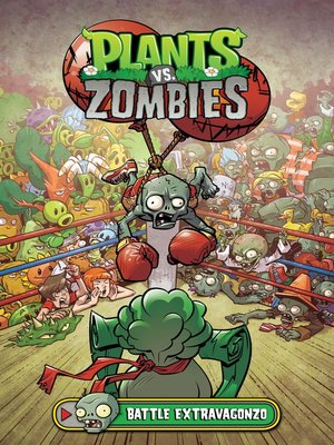cover image of Plants vs. Zombies (2013), Volume 7