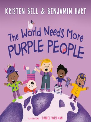 cover image of The World Needs More Purple People