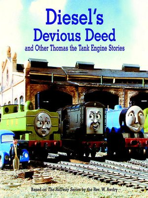 cover image of Diesel's Devious Deed and Other Thomas the Tank Engine Stories