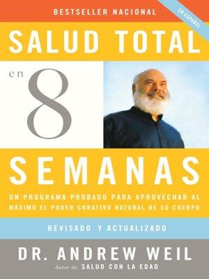 cover image of Salud total en ocho semanas