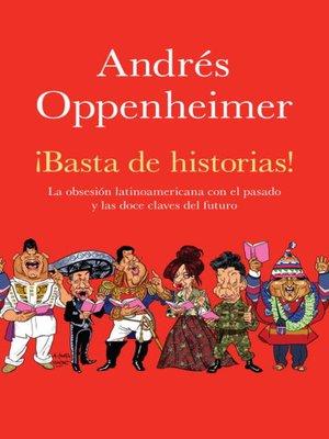cover image of ¡Basta de historias!