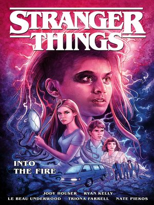 cover image of Stranger Things: Into the Fire