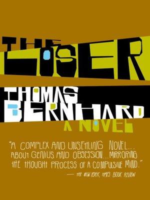 Thomas bernhard overdrive rakuten overdrive ebooks audiobooks cover image of the loser fandeluxe Images