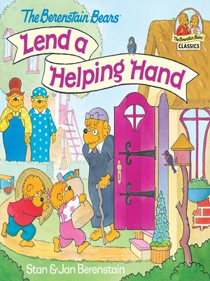 cover image of The Berenstain Bears Lend a Helping Hand