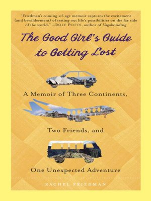 cover image of The Good Girl's Guide to Getting Lost