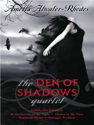 cover image of The Den of Shadows Quartet