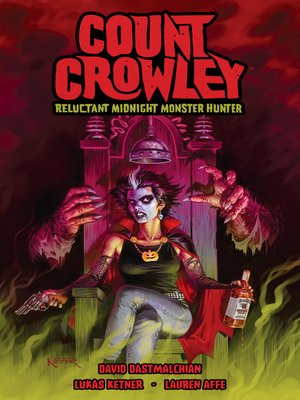 cover image of Count Crowley: Reluctant Midnight Monster Hunter
