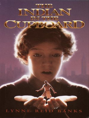 cover image of The Indian in the Cupboard