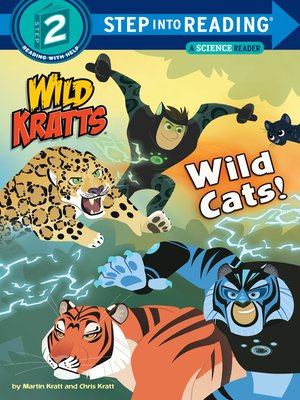 cover image of Wild Cats! (Wild Kratts)
