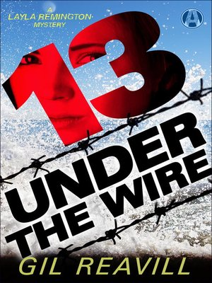 cover image of 13 Under the Wire