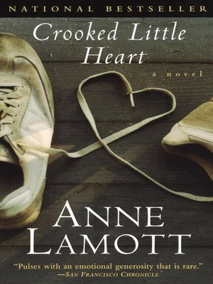 Anne lamott overdrive rakuten overdrive ebooks audiobooks and cover image of crooked little heart fandeluxe Image collections