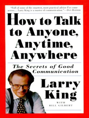 cover image of How to Talk to Anyone, Anytime, Anywhere