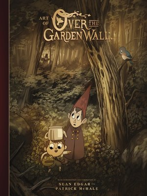 cover image of The Art of Over the Garden Wall