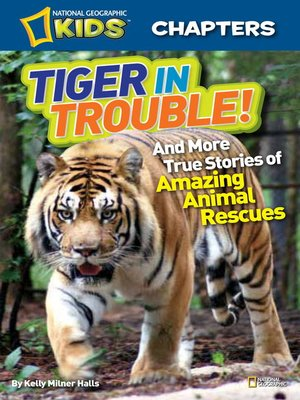 cover image of Tiger in Trouble!