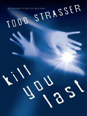 cover image of Kill You Last