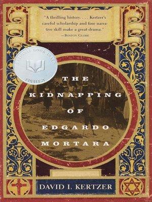cover image of The Kidnapping of Edgardo Mortara