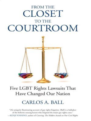 From the closet to the courtroom