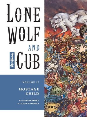 cover image of Lone Wolf and Cub, Volume 10