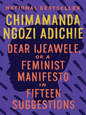 cover image of Dear Ijeawele, or a Feminist Manifesto in Fifteen Suggestions