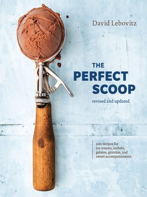 cover image of The Perfect Scoop, Revised and Updated