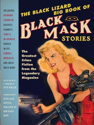 cover image of The Black Lizard Big Book of Black Mask Stories