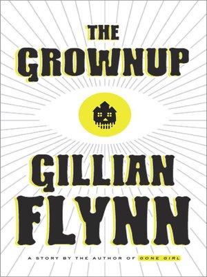 cover image of The Grownup