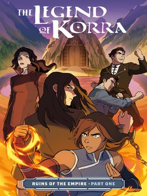 cover image of The Legend of Korra: Ruins of the Empire (2019), Part One
