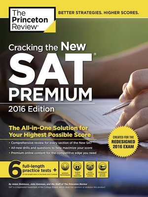cover image of Cracking the New SAT Premium Edition with 6 Practice Tests, 2016