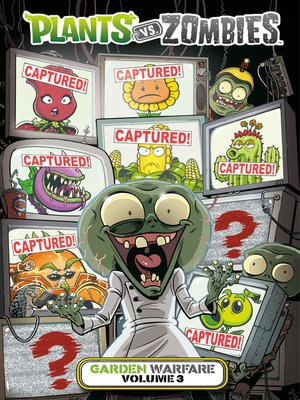 cover image of Plants vs. Zombies: Garden Warfare (2015), Volume 3