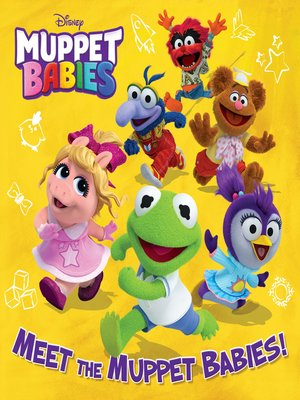 cover image of Meet the Muppet Babies! (Disney Muppet Babies)