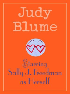 cover image of Starring Sally J. Freedman as Herself
