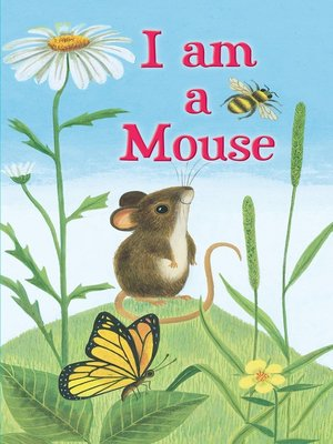 cover image of I Am a Mouse