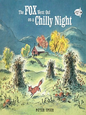 cover image of The Fox Went Out on a Chilly Night