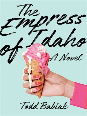 cover image of The Empress of Idaho