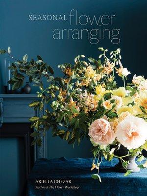 cover image of Seasonal Flower Arranging
