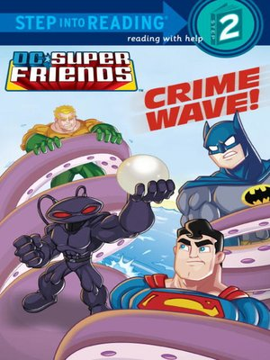 cover image of Crime Wave (DC Super Friends)
