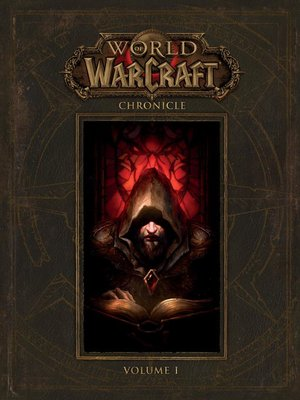 cover image of World of Warcraft: Chronicle, Volume 1