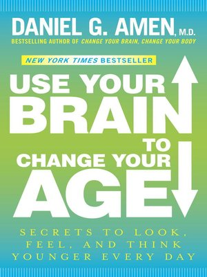 cover image of Use Your Brain to Change Your Age
