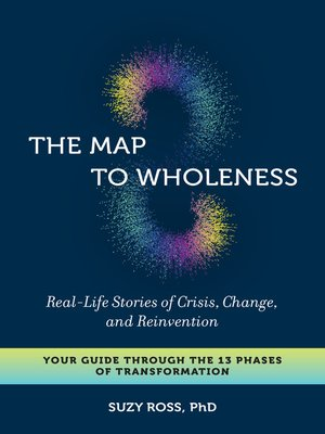 cover image of The Map to Wholeness