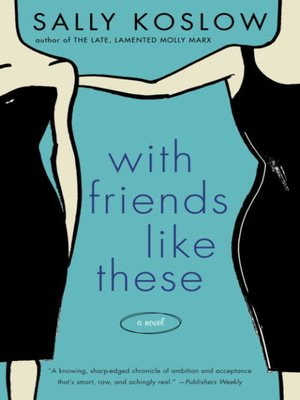 cover image of With Friends Like These