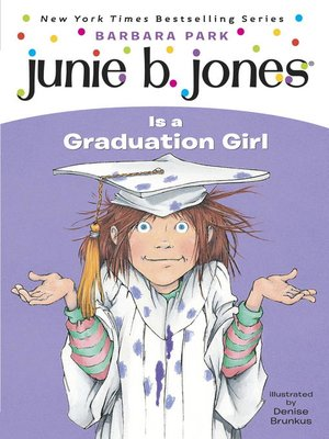 cover image of Junie B. Jones Is a Graduation Girl