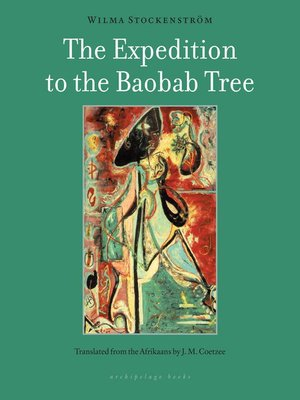 cover image of The Expedition to the Baobab Tree