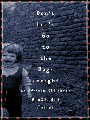 cover image of Don't Let's Go to the Dogs Tonight