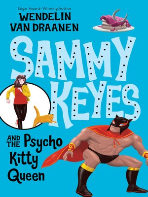 cover image of Sammy Keyes and the Psycho Kitty Queen