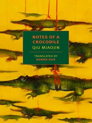 cover image of Notes of a Crocodile