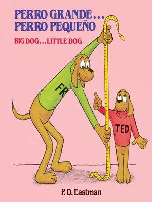 cover image of Perro Grande...Perro Pequeno